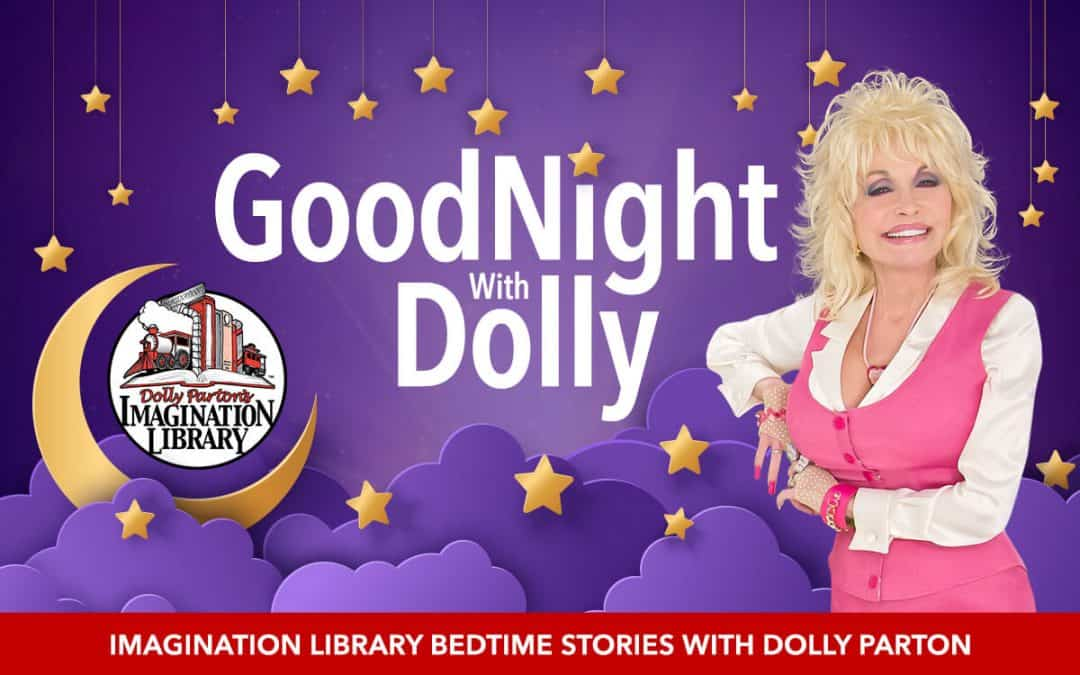 Goodnight With Dolly - Imagination Library Bedtime Stories With Dolly Parton