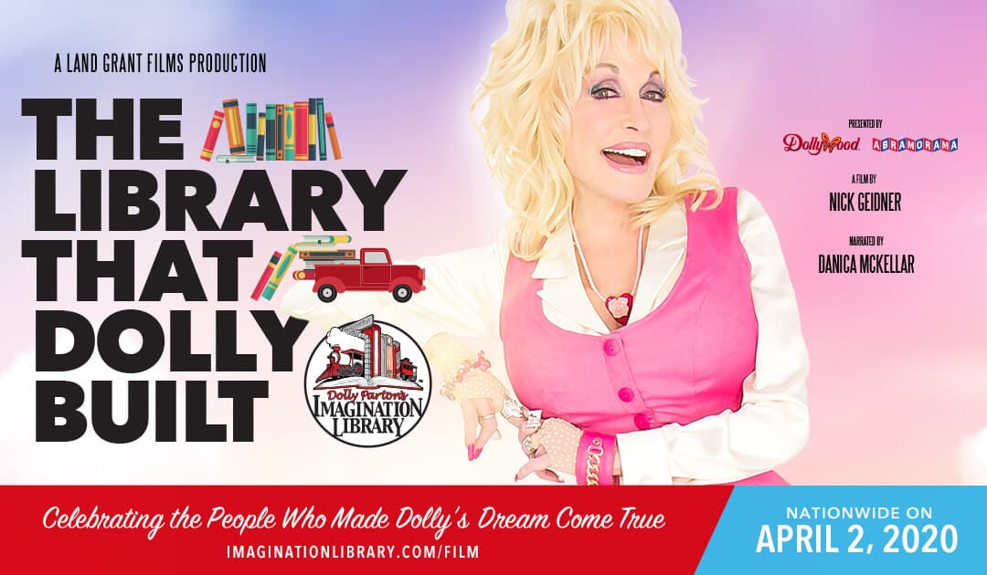 """The Library That Dolly Built"" to premiere April 2 - Dolly Parton's Imagination Library Documentary"